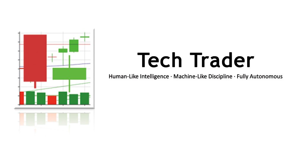 Tech Trader: Human-Like Intelligence, Machine-Like Intelligence, Fully Autonomous